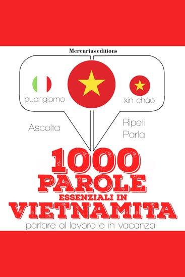 1000 parole essenziali in Vietnamita - cover
