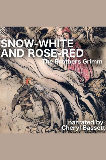Snow-White and Rose-Red - cover