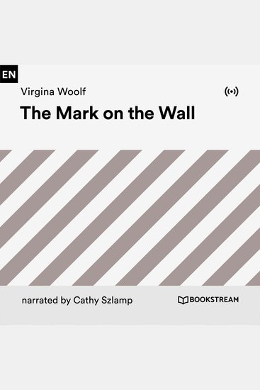 The Mark on the Wall - cover