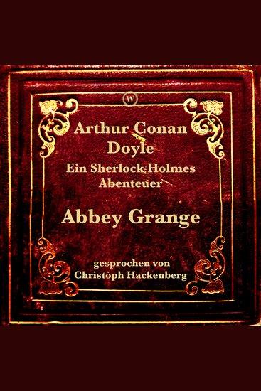 Abbey Grange (9783990852002) - Ein Sherlock Holmes Abenteuer - cover