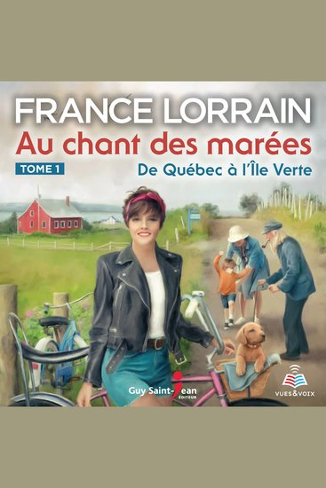 Au chant des marées tome 1 De Québec à l'Île Verte - cover