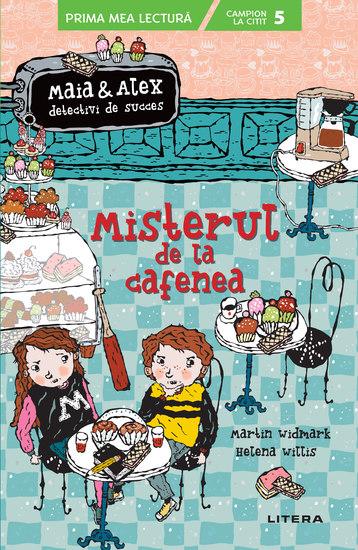 MAIA ȘI ALEX Misterul de la cafenea - cover