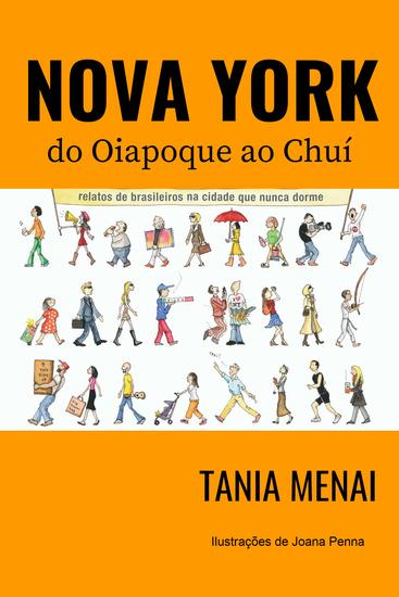 Nova York do Oiapoque ao Chuí - Relatos de brasileiros na cidade que nunca dorme - cover