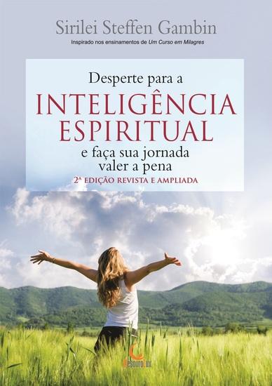 Desperte para a Inteligência espiritual e faça sua jornada valer a pena - cover