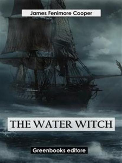 The Water-Witch - cover