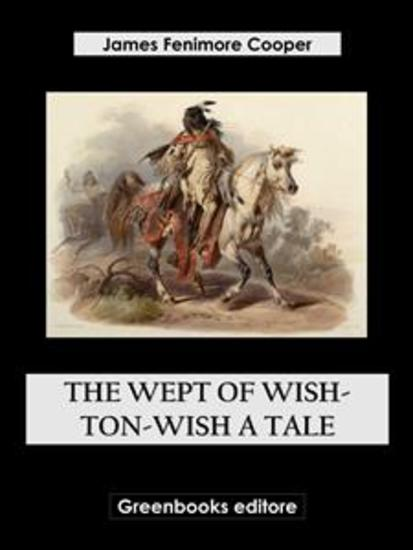 The Wept of Wish-Ton-Wish A Tale - cover