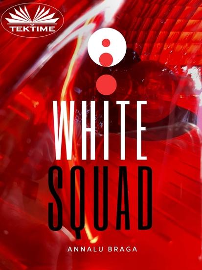 White Squad - cover