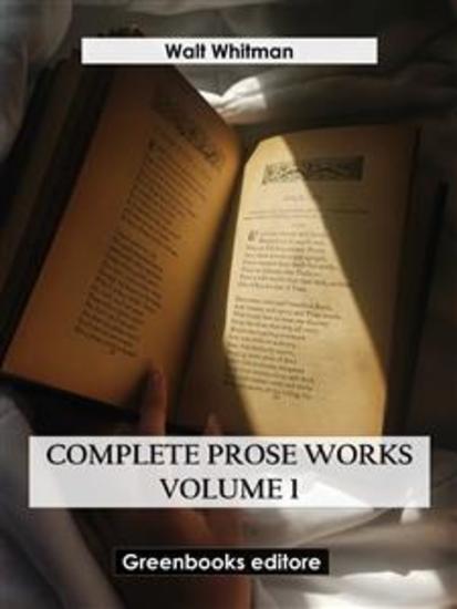 Complete Prose Works – Volume 1 - cover