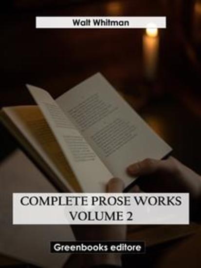 Complete Prose Works – Volume 2 - cover