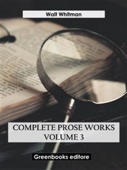 Complete Prose Works – Volume 3 - cover
