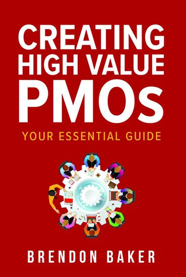 Creating High Value PMOs - Your Essential Guide - cover