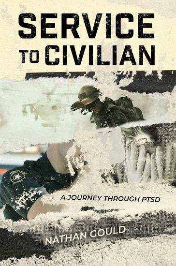 Service to Civilian - A Journey Through PTSD - cover