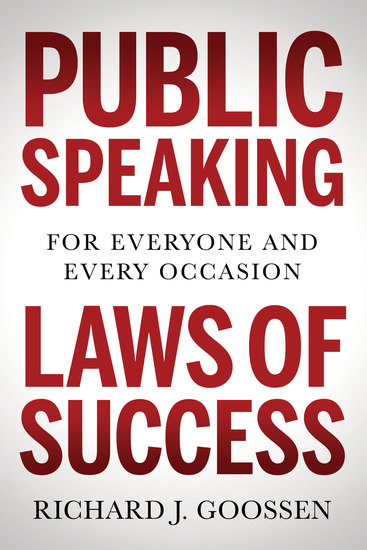 Public Speaking Laws of Success - For Everyone and Every Occasion - cover