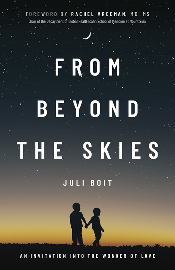 From Beyond the Skies - An Invitation Into the Wonder of Love - cover