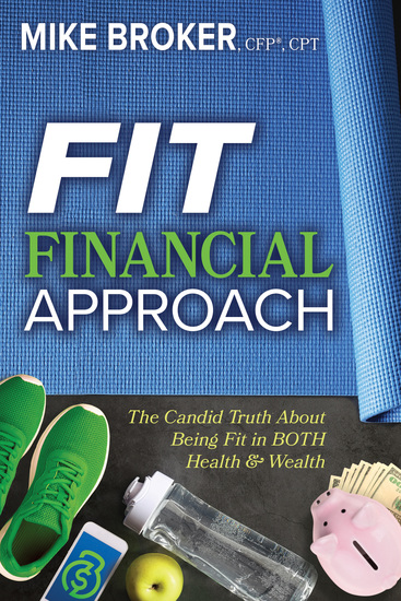 Fit Financial Approach - The Candid Truth About Being Fit in Both Health & Wealth - cover