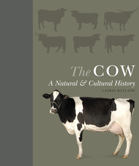 The Cow - A Natural and Cultural History - cover