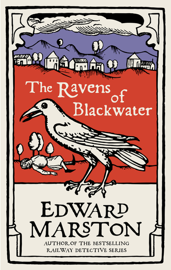 The Ravens of Blackwater - An arresting medieval mystery from the bestselling author - cover
