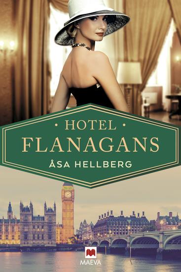 Hotel Flanagans - La apasionante historia de un emblemático hotel londinense - cover