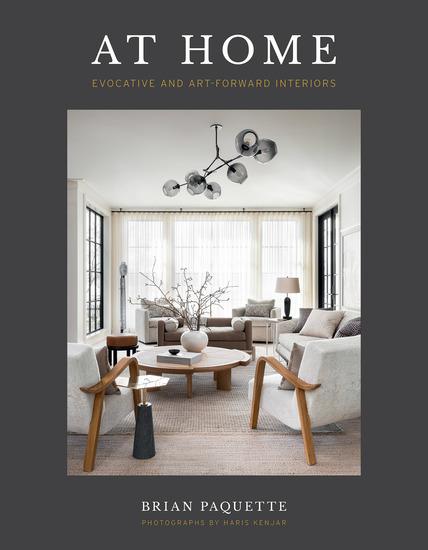 At Home - Evocative & Art-Forward Interiors - cover