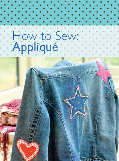 How to Sew: Appliqué - cover