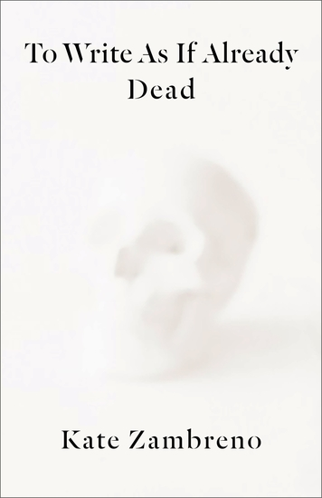 To Write as if Already Dead - cover