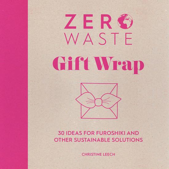 Zero Waste Gift Wrap - cover