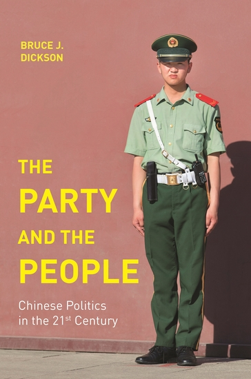 The Party and the People - Chinese Politics in the 21st Century - cover