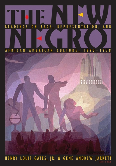 The New Negro - Readings on Race Representation and African American Culture 1892-1938 - cover