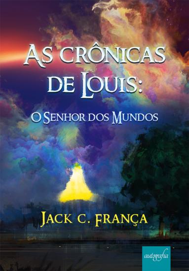 As crônicas de Louis: o senhor dos mundos - cover