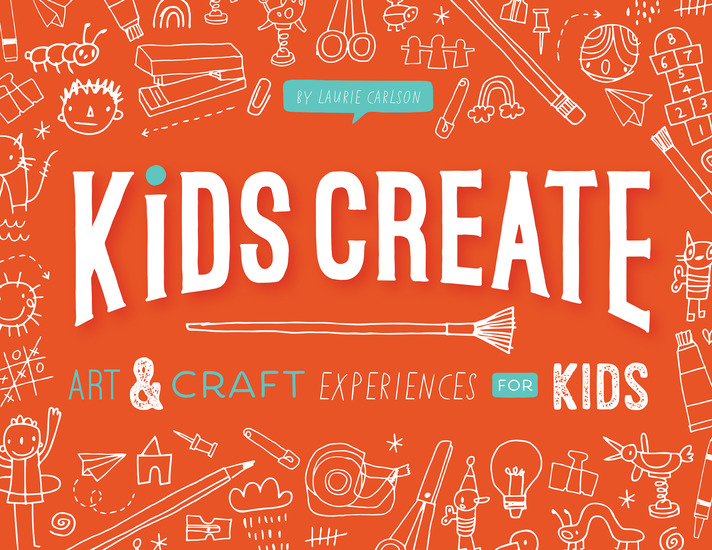 Kids Create - Art and Craft Experiences for Kids - cover