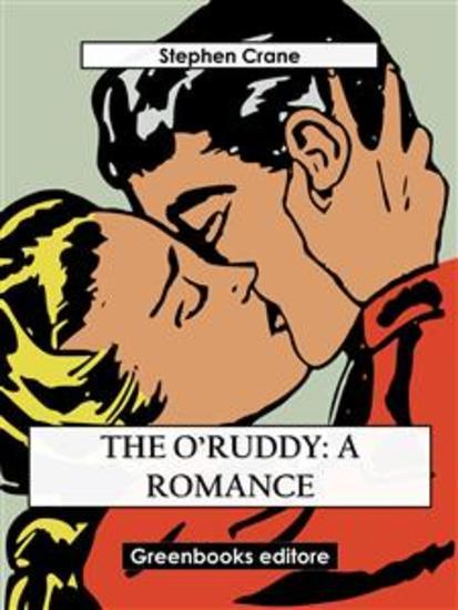 The O'Ruddy: A Romance - cover