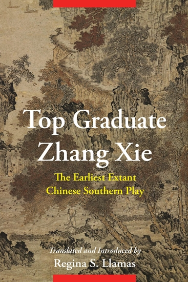 Top Graduate Zhang Xie - The Earliest Extant Chinese Southern Play - cover