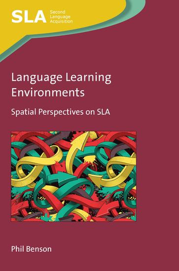 Language Learning Environments - Spatial Perspectives on SLA - cover