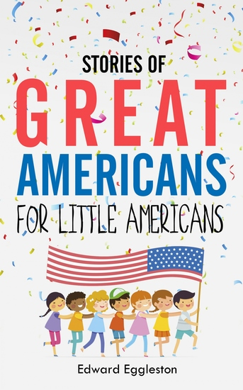 Stories of Great Americans for Little Americans - cover