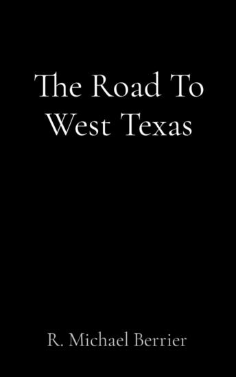 The Road To West Texas - cover