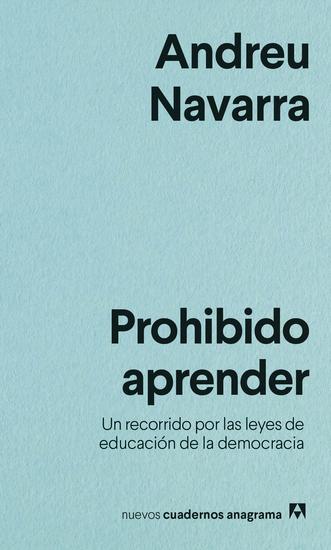 Prohibido aprender - Un recorrido por las leyes de educación de la democracia - cover