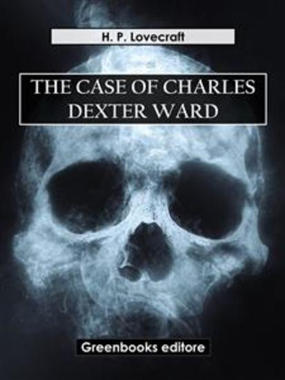 The case of Charles Dexter ward - cover