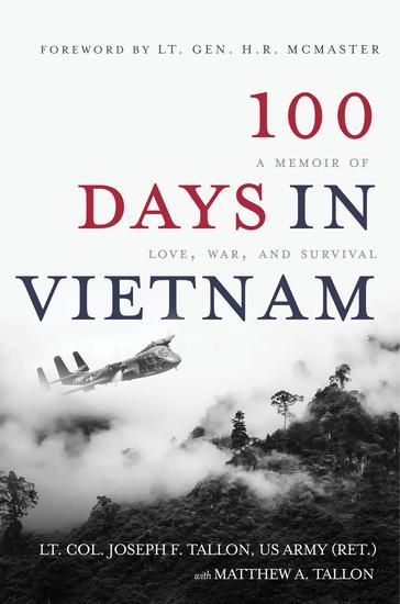 100 Days in Vietnam - A Memoir of Love War and Survival - cover