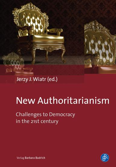 New Authoritarianism - Challenges to Democracy in the 21st century - cover