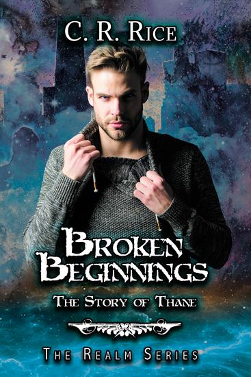 Broken Beginnings - Story of Thane - cover