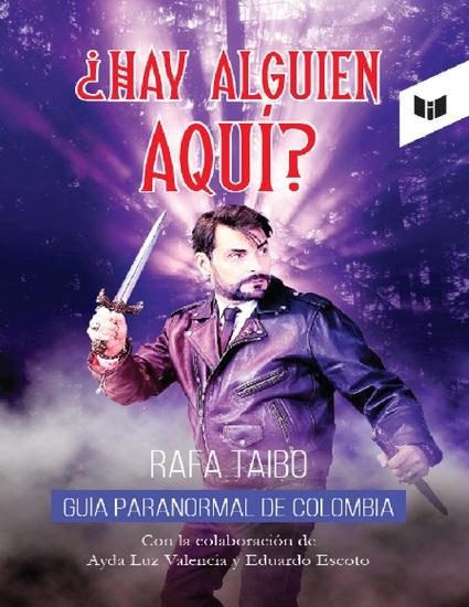 ¿Hay alguien aquí? - Guía paranormal de Colombia - cover