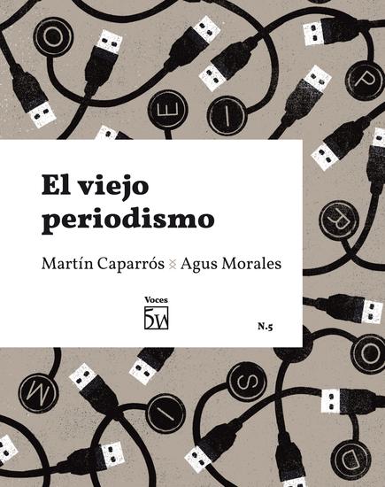 El viejo periodismo - Voces 5 - cover