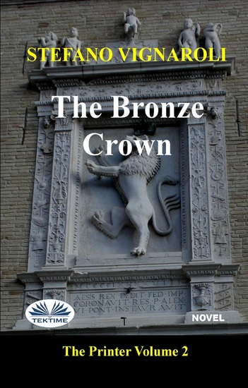 The Bronze Crown - The Printer - Second Episode - cover
