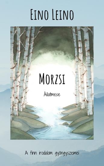 Morzsi - Állatmese - cover