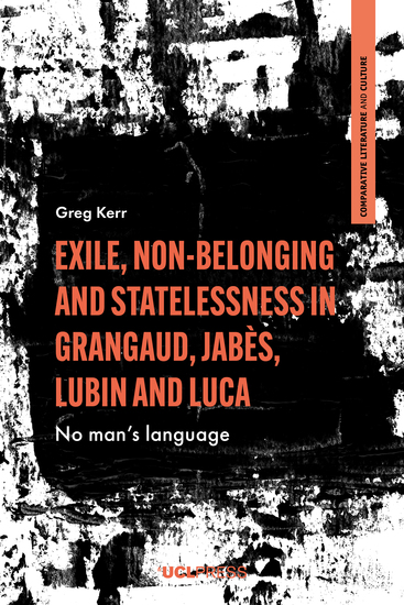 Exile Non-Belonging and Statelessness in Grangaud Jabès Lubin and Luca - No mans language - cover
