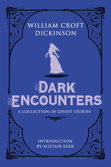 Dark Encounters - A Collection of Ghost Stories - cover
