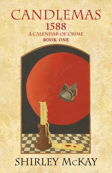 Candlemas - 1588: A Calendar of Crime Book One - cover