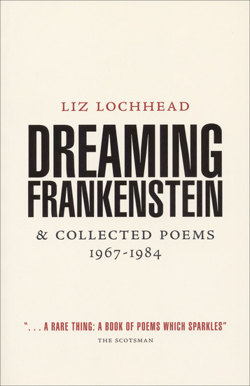 Dreaming Frankenstein - & Collected Poems 1967–1984 - cover
