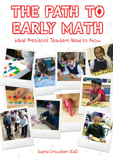 The Path To Early Math - What Preschool Teachers Need to Know - cover