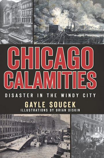 Chicago Calamities - Disaster in the Windy City - cover